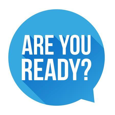 Are you ready? Speech bubble Çizim