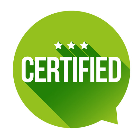 certify: Certified sign vector speech bubble Illustration