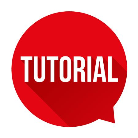 tutorial: Tutorial sign vector speech bubble Illustration