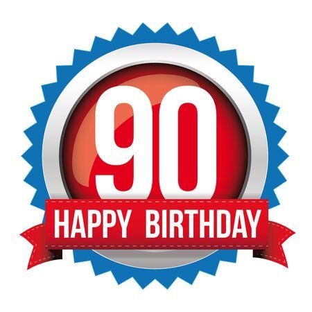 90th: Ninety years happy birthday badge ribbon