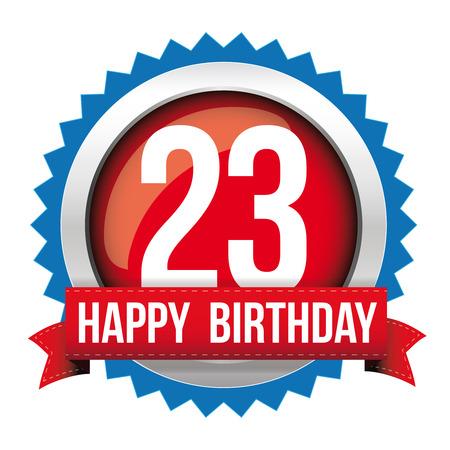 20 23 years: Twenty three years happy birthday badge ribbon