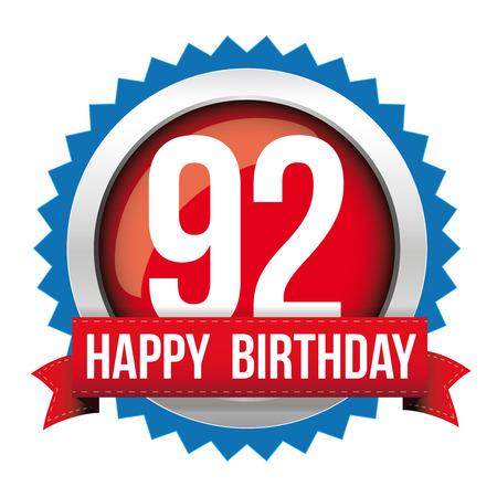 92: Ninety two years happy birthday badge ribbon Illustration