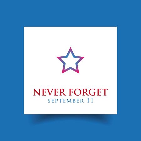Never forget - September eleven