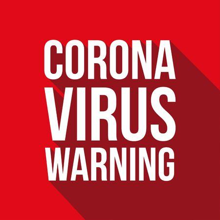 Corona Virus Warning red sign