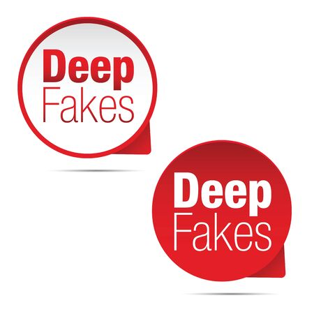 Deep Fakes sign speech bubble