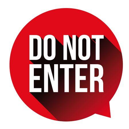 Do Not Enter warning sign red
