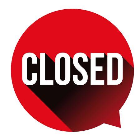 Closed sign red speech bubble Ilustração