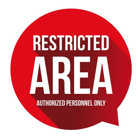 Restricted Area - authorized personnel only vector