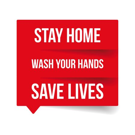 Stay home, wash your hands, save live vector