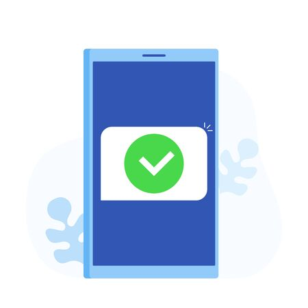 Smartphone and checkmark, cartoon mobile phone approved tick notification, idea of successful update check mark, accepted, complete action on cellphone. Modern flat style vector illustration.