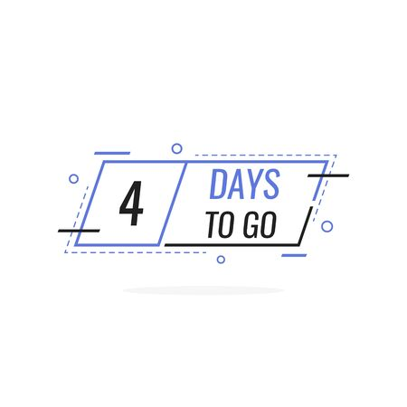 Four Days left to go, badges or sticker design template for your needs. Modern flat style vector illustration.