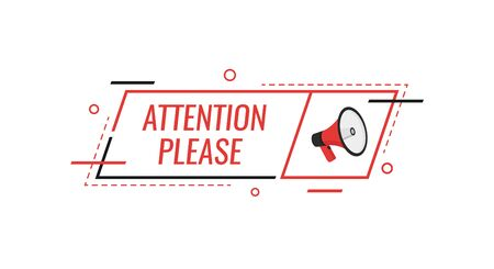 Attention please bubble with megaphone. Flat cartoon style. Modern vector illustration.