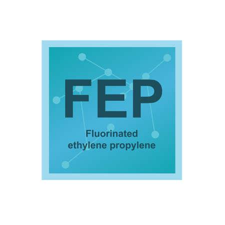 Vector symbol of Fluorinated ethylene propylene (FEP) polymer on the background from connected macromolecules. Copolymer of hexafluoropropylene and tetrafluoroethylene. The icon is isolated on white. Stock Illustratie