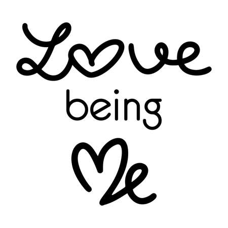 Love being me. For social media content hand lettering quote.