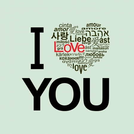 love words: I love you. A heart made of words  love  in many languages