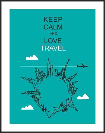 """turista: Viaggi e turismo sfondo. Drawn attrazioni mani mondo e lo slogan """"Mantieni la calma e l'amore di viaggio"""""""