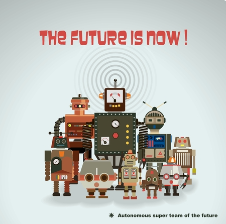 Fun blank poster, retro robots team. The future is now . Vector