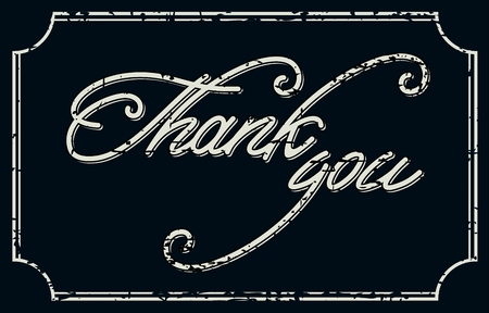 positive note: Vintage Thank You Card .  Grunge effects can be easily removed for a brand new, clean card. Illustration