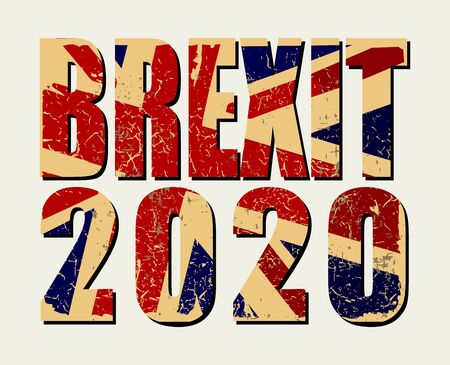 Brexit 2020 poster. UK leaving EU. Crisis in relations between the United Kingdom and the European Union. Vote for new deal. Brexit without deal. Great Britain grunge flag. Vector illustration