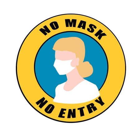 Stop No Mask No Entry warning Sign.