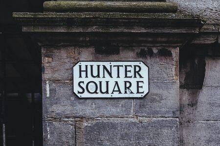 Hunter Square street name sign, Edinburgh, Scotland. Named after Sir James Hunter Blair, 1st Baronet, Scottish banker, landowner and politician