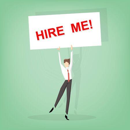 me: Businessman holding HIRE ME sign