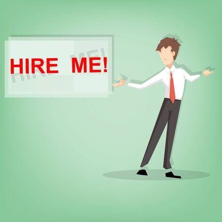 me: Businessman show HIRE ME sign  (Business concept)