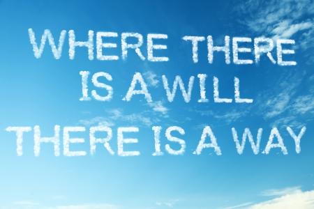 """Sprichwort: """"Wo ein Wille ist, ist auch ein Weg"""" Standard-Bild - 22519722"""