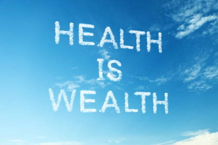 Proverb Health is wealth Stock Photo