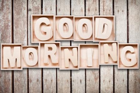 good morning: Good morning wood word style