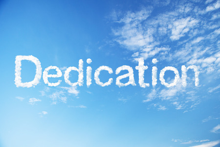 Dedication cloud word on sky
