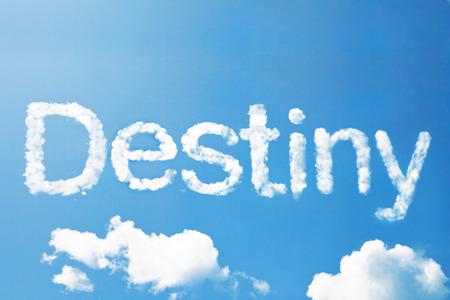 Destiny a cloud massage on sky