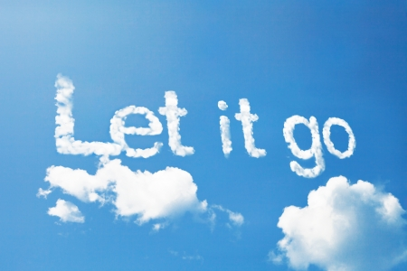 let on: Let it go, a cloud message on sky