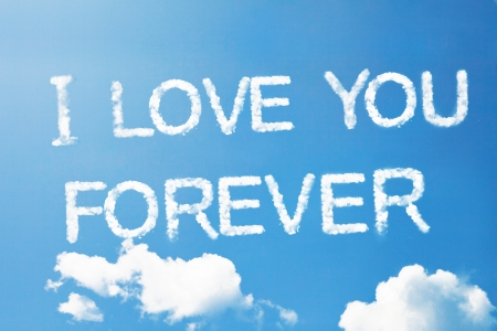 love words: i love you forever a cloud  massage on sky Stock Photo