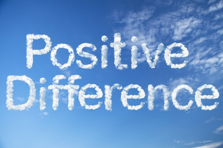 positive thinking: Positive Difference word