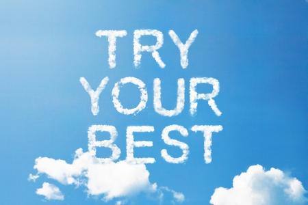 try your best cloud word on sky Standard-Bild