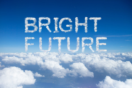 bright future: bright future clouds word on sky over clouds.