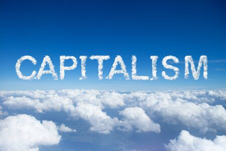 capitalism: Capitalism clouds word on sky over clouds. Stock Photo