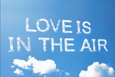 Love is in the air cloud word on sky