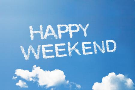 """""""feliz fin de semana"""", una palabra nube en el cielo Foto de archivo"""