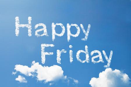Happy friday cloud word on sky