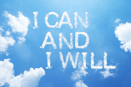 I can and I will cloud word on sky.