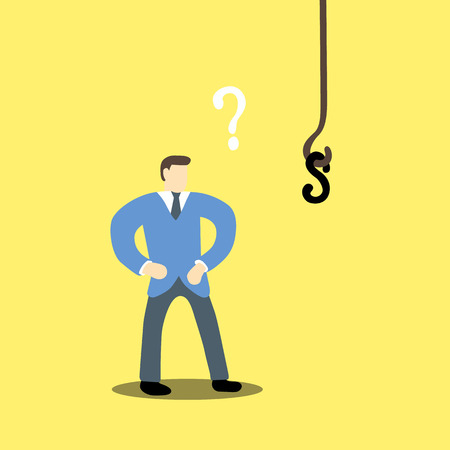uncertain: An uncertain businessman standing in front of a hook with a dollar sign as bait Illustration