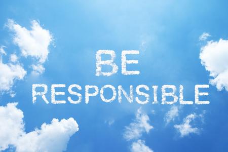 BE RESPONSIBLE cloud word on sky.