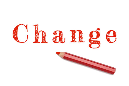 Change sketch text written red pencil white background. Business concept change, vision, strategy. photo