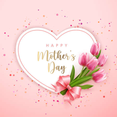 Happy mother's day heart shape card banner pink elegant tulip flower and cute ribbon