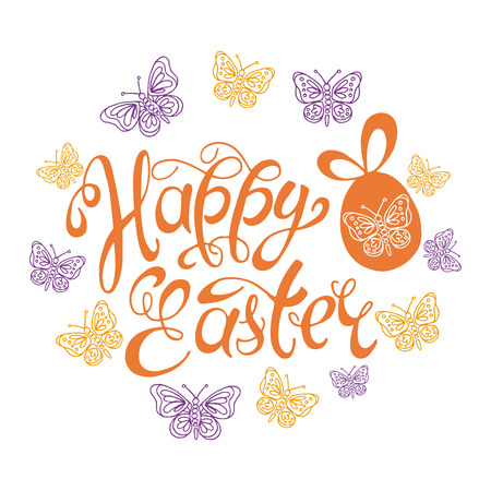 Happy Easter. Easter hand drawn lettering, easter eggs and butterflies for your design. Celebration template background. Vector illustration.