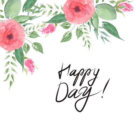 Flowers romantic greeting card. Design: garden flower pink. Typography poster with hand phrase: Happy Day! Templates poster with handwritten brush lettering.
