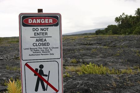 do not enter: Volcano Warning  sign on the Big Island of Hawaii