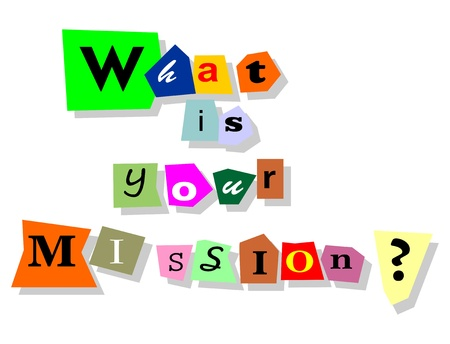 What is your mission question - text collage with isolated words in paper cuts  Illustration